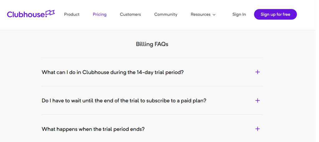 "Clubhouse's ""Billing FAQs"" section underneath their pricing which shows several of their most asked questions."