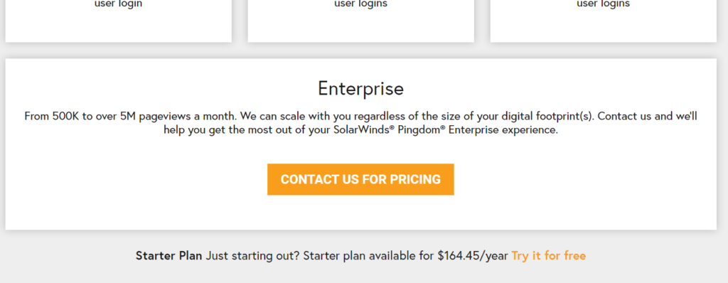 "A box underneath the pricing table showing ""Enterprise"" with a ""Contact Us For Pricing"" and even smaller text underneath mentioning the ""Starter Plan""."